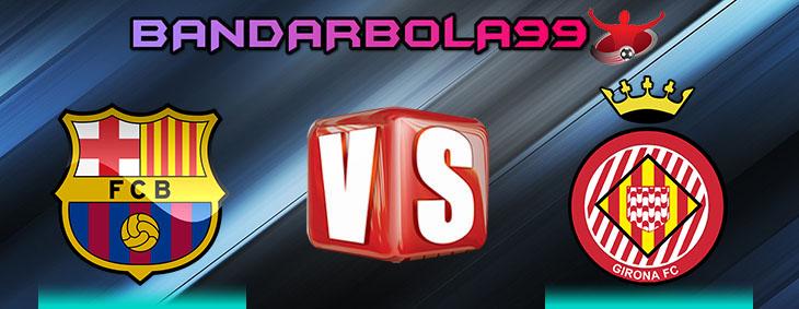 http://bandarbola99.com/prediksi-barcelona-vs-girona-25-februari-2018